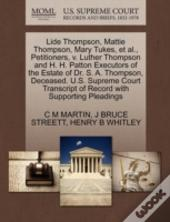 Lide Thompson, Mattie Thompson, Mary Tukes, Et Al., Petitioners, V. Luther Thompson And H. H. Patton Executors Of The Estate Of Dr. S. A. Thompson, De