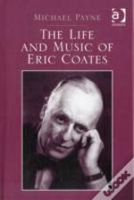 Life & Music Of Eric Coate