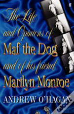Life & Opinons Of Maf The Dog