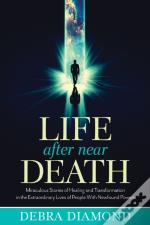 Life After Near Death