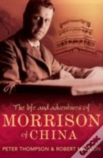 Life And Adventures Of Morrison Of China
