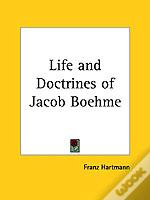 Life And Doctrines Of Jacob Boehme