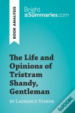 Life And Opinions Of Tristram Shandy, Gentleman By Laurence Sterne (Book Analysis)