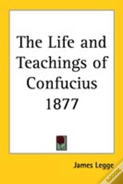 Wook.pt - Life And Teachings Of Confucius 1877