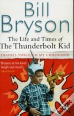 Life And Times Of The Thunderbolt Kid