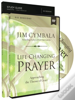 Life Changing Prayer Study Guide With D