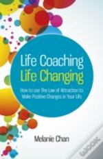 Life Coaching  -  Life Changing