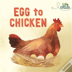 Wook.pt - Life Cycles: Egg To Chicken