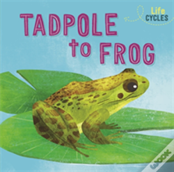 Wook.pt - Life Cycles: From Tadpole To Frog