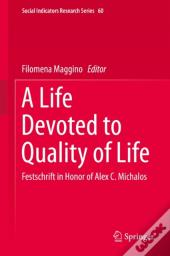 Life Devoted To Quality Of Life
