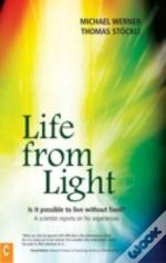 Life From Light