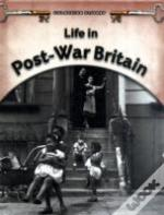 Life In Post-War Britain