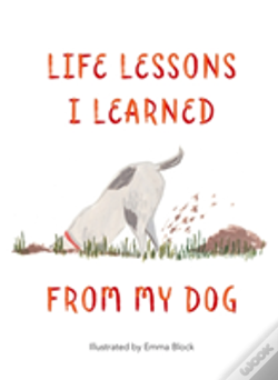 Wook.pt - Life Lessons I Learned From My Dog