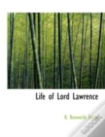 Life Of Lord Lawrence
