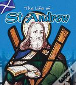 LIFE OF: ST ANDREW