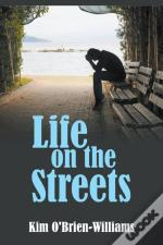 Life On The Streets