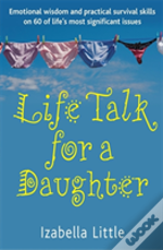 Life Talk For A Daughter