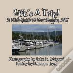 Life'S A Trip! A Kid'S Guide To Port Douglas, Au