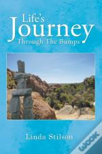 Life'S Journey Through The Bumps