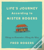 Life'S Journeys According To Mister Rogers (Revised)