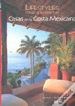 Lifestyles Nature & Architecture: Casas en la Costa Mexicana