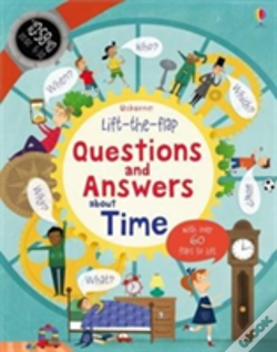 Wook.pt - Lift-The-Flap Questions And Answers About Time