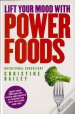 Lift Your Mood With Power Food