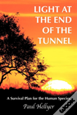 Light At The End Of The Tunnel: A Surviv