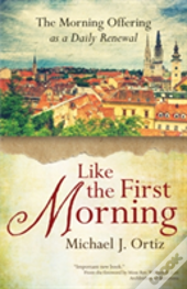 Like The First Morning