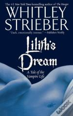 Lilith'S Dream: A Tale Of The Vampire Li
