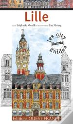 Lille ; City Guide Illustré