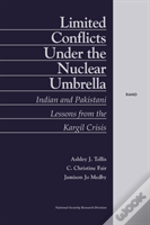 Limited Conflict Under The Nuclear Umbrella