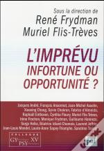 L'Imprévu Infortune Ou Opportunite ?