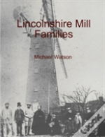 Lincolnshire Mill Families