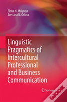 Linguistic Pragmatics Of Intercultural Professional And Business Communication