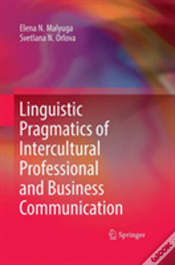 Wook.pt - Linguistic Pragmatics Of Intercultural Professional And Business Communication