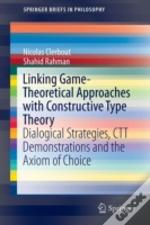 Linking Game-Theoretical Approaches With Constructive Type Theory
