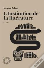 L'Institution De La Litterature