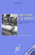 L'Institution Et Le Nageur