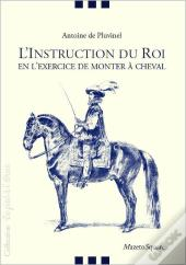 L'Instruction Du Roi En L'Exercice De Monter A Cheval