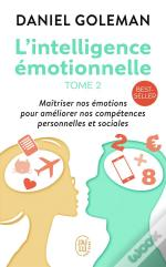 L'Intelligence Emotionnelle T.2