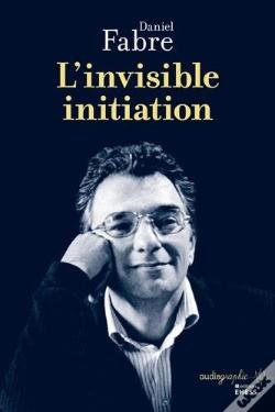 Wook.pt - L'Invisible Initiation