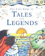Lion Book Of Tales And Legends