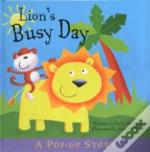 Lion'S Busy Day