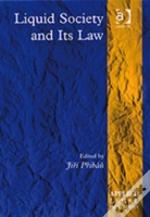 Liquid Society And Its Law