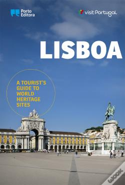 Wook.pt - Lisboa - A Tourist's Guide to World Heritage Sites