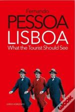 Lisboa: What The Tourist Should See