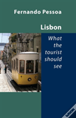 Wook.pt - Lisbon -- What The Tourist Should See