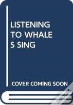Listening To Whales Sing