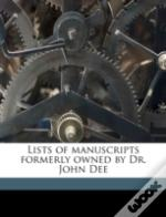 Lists Of Manuscripts Formerly Owned By D